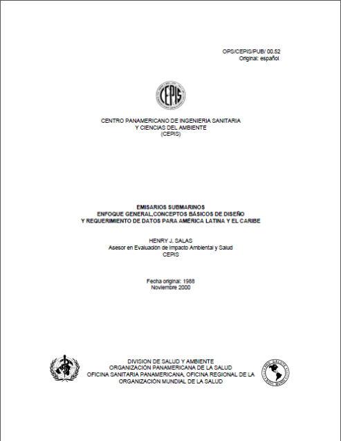 Emisarios Submarinos Enfoque General, Conceptos Básicos de Diseño Y Requerimiento de Datos para América Latina Y El Caribe.